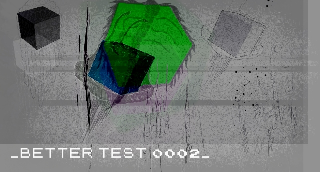 Better Test 002